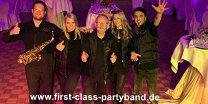 Hochzeitsmusik - Band-Typ: Musikkapelle - FIRST CLASS PARTYBAND Music For All Generations - Coverband, Hochzeitsband, Partyband